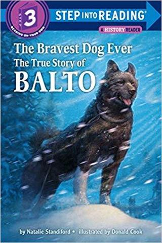The Bravest Dog Ever: The True Story of Balto